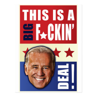 ¡Biden - esto es un trato grande de F'n! Tarjetas Postales