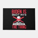 Biden Not My Doormat