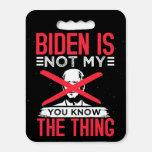 Biden Not My Seat Cushion