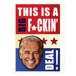 Biden - This is a  Big F'n Deal! Postcard