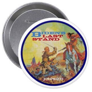 Biden's Last Stand Pinback Button