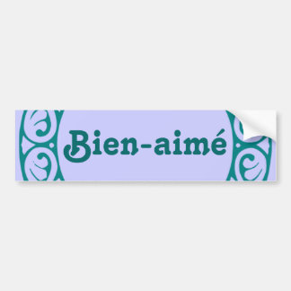 Bien-aimé French bumper sticker
