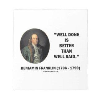 Bien bien hecha de Benjamin Franklin mejor que Bloc De Notas