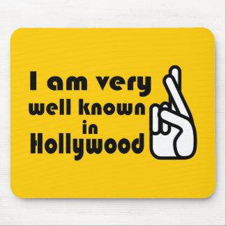Bien conocido en Hollywood Mousepad