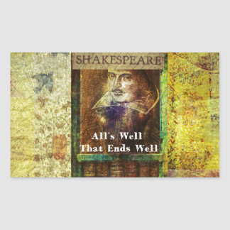 Bien está lo que bien acaba - cita de Shakespeare Pegatina Rectangular