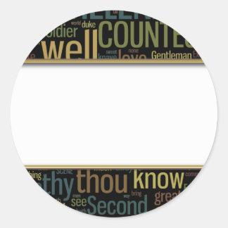 Bien está lo que bien acaba mosaico de la palabra pegatina redonda