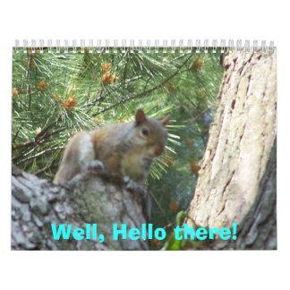 ¡Bien, hola allí! - El calendario de los niños