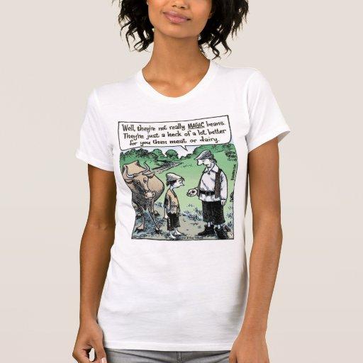 """""""Bien sus habas no realmente mágicas Camisetas"""