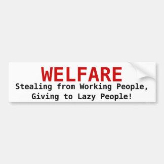 BIENESTAR, robando de los trabajadores, dando a… Etiqueta De Parachoque