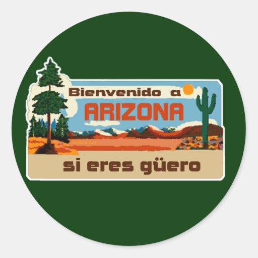 Bienvenido un guero 2Gio de los eres de Arizona si Pegatina Redonda