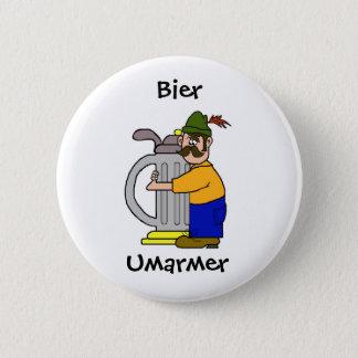 Bier Umarmer  Buttons   (Beer Hugger)