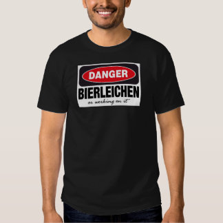 Bierleichen Or Working On It T Shirt