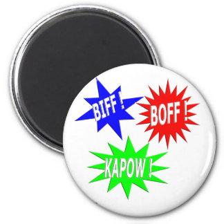 Biff Boff Kapow Magnet