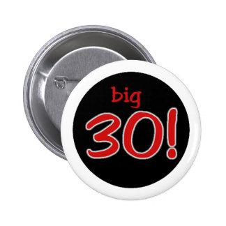 Big 30 button