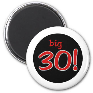 Big 30 magnet