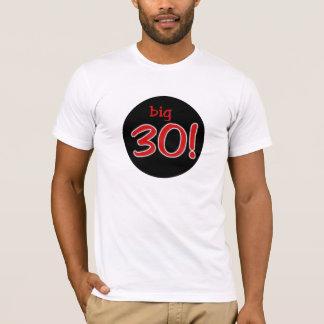 Big 30 T-Shirt