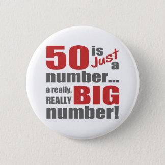 Big 50th Birthday Pinback Button