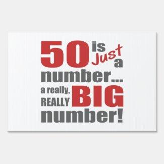 Big 50th Birthday Sign
