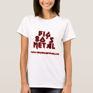Big 80's Metal Ladies T-Shirt