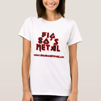 Big 80's Metal Ladies T T-Shirt