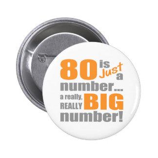 Big 80th Birthday Button