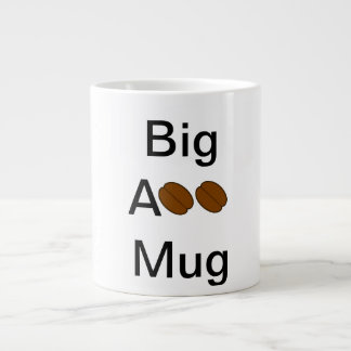 Big A** Mug 20 oz mug