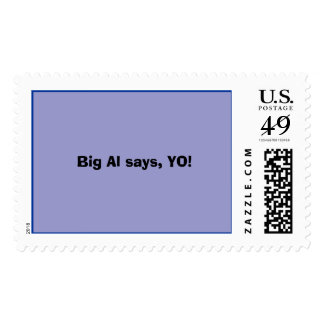 Big Al says, YO! Postage