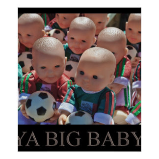Big Baby Poster