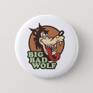 Big Bad Wolf Pinback Button