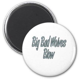 Big Bad Wolves Blow Magnet