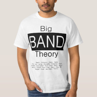 """Big BAND Theory"" T-Shirt"