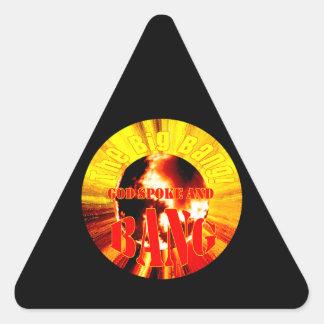 ¡Big Bang! Dios habló y EXPLOSIÓN Pegatina Triangular