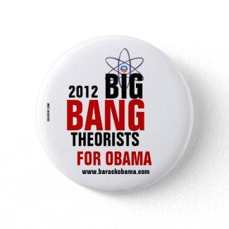 Big Bang Theorists for Obama button