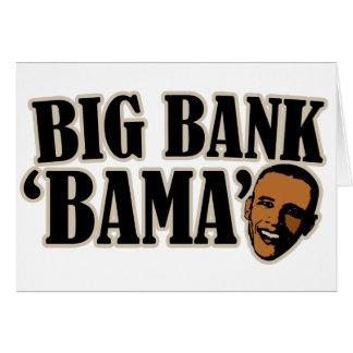 Big Bank Bama AntiObama Funny Political Greeting Cards