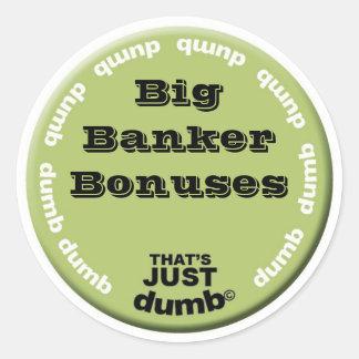 Big Banker Bonuses Classic Round Sticker