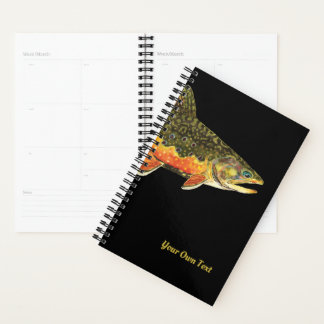 Big, Beautiful Brook Trout. Customize It! Planner