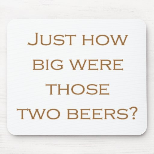 Big Beers Mouse Pads