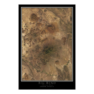 Big Bend National Park Texas From Space Satellite Poster