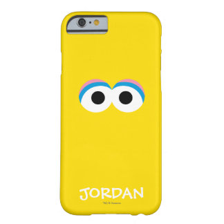 Big Bird Big Face | Add Your Name Barely There iPhone 6 Case