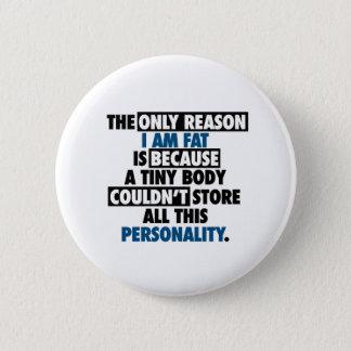 Big Body Awesome Personality Pinback Button
