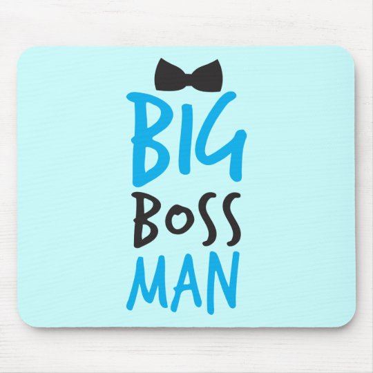 Big boss man nice Bossy design with a bow tie Mouse Pad