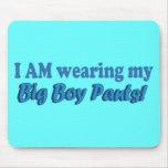 Big Boy Pants Text Design Mouse Pads