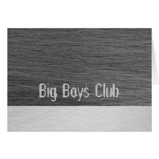 Big Boys Club greeting card