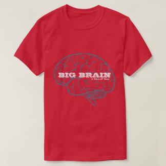 BIG BRAIN - A MisterP Shirt