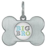 Big Bro Pet Tag