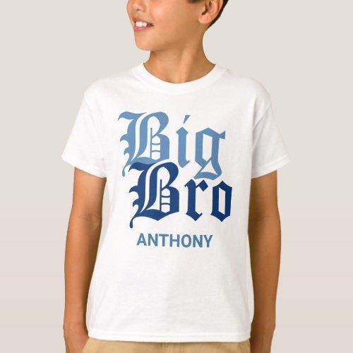Big Bro with Name T-Shirt