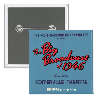 """Big Broadcast of 1946"" Square Button"