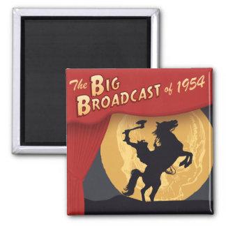 """Big Broadcast of 1954"" Square Fridge Magnet"