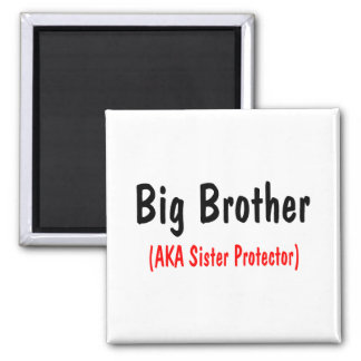Big Brother (AKA Sister Protector) 2 Inch Square Magnet