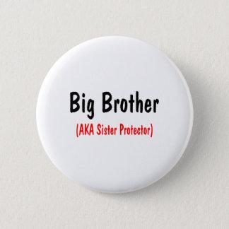 Big Brother (AKA Sister Protector) Button